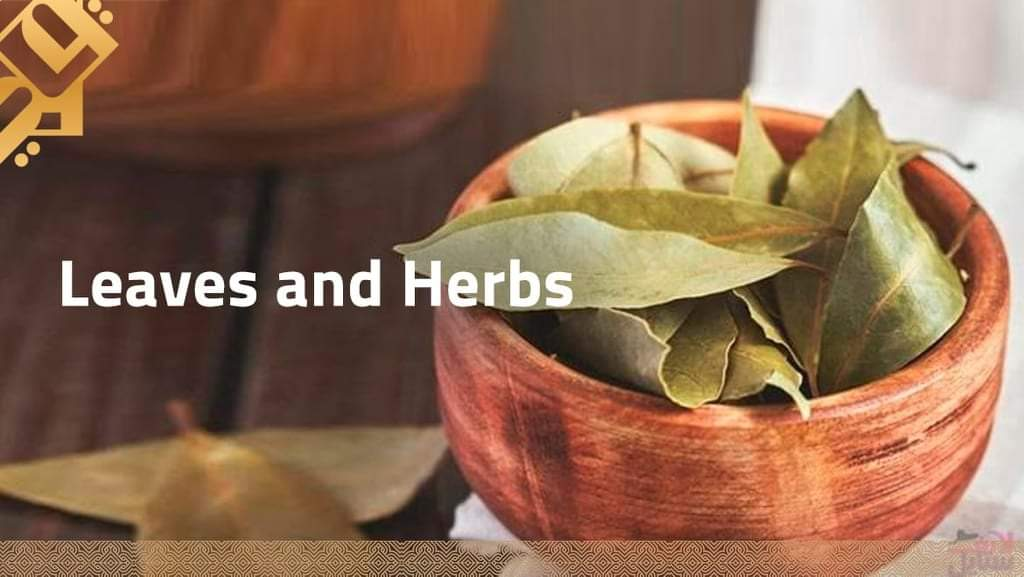 Leaves and Herbs