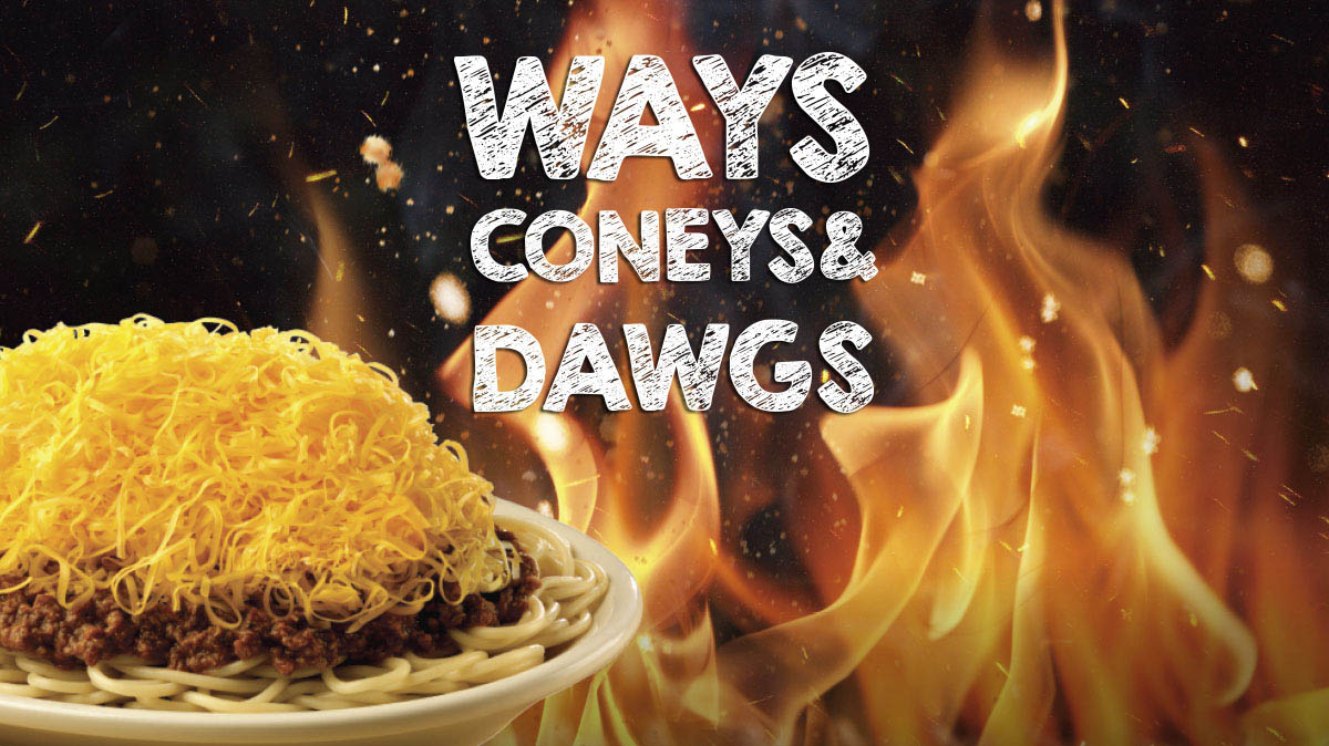 WAYS CONEYS & DAWGS